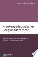 Krankenpädagogischer Religionsunterricht