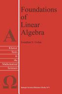 Foundations of Linear Algebra