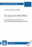 Die Sprache der Wyclif-Bibel
