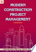 Modern Construction Project Management  Second Edition