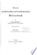 Neues Spanisch Deutsches Und Deutsch Spanisches W Rterbuch Bd Spanisch Deutsch