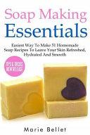 Soap Making Essentials