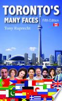 Toronto s Many Faces