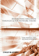 Researching Education Through Actor-Network Theory