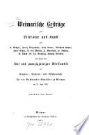 Weimarische Beiträge zur Literatur und Kunst