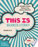 This Is Balanced Literacy Grades K 6