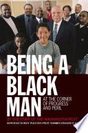 Being a Black Man