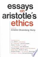 Essays on Aristotle s Ethics