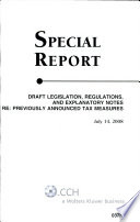 Draft legislation  regulations  and explanatory notes  re  previously announced tax measures