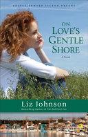 On Love s Gentle Shore