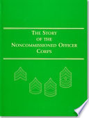 The Story of the Noncommissioned Officer Corps