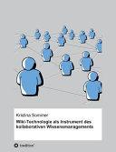 Wiki-Technologie als Instrument des kollaborativen Wissensmanagements