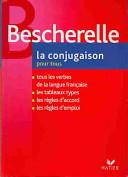 Bescherelle  La conjugaison 2006  Per le Scuole superiori