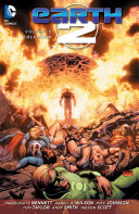 Earth 2 Vol. 6: Collision : earth-2. the forces of darkseid have struck...