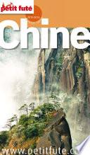 Chine 2015 Petit Futé (avec cartes, photos + avis des lecteurs)