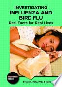 Investigating Influenza and Bird Flu
