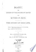 Mary  the Queen of the House of David and Mother of Jesus Book PDF