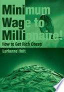 minimum wage to millionaire