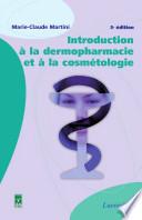 Introduction    la dermopharmacie et    la cosm  tologie