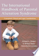 The International Handbook of Parental Alienation Syndrome