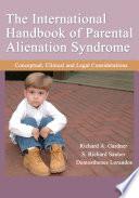 The International Handbook of Parental Alienation Syndrome