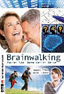 Brainwalking