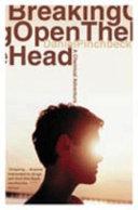 Breaking Open the Head
