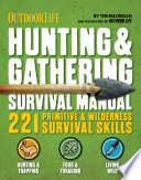 Outdoor Life  Hunting   Gathering Survival Manual