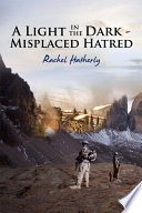 A Light in the Dark - Misplaced Hatred