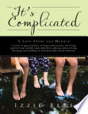 It   s Complicated  A Love Story and Memoir