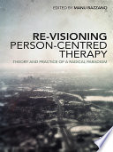 Re Visioning Person Centred Therapy
