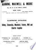 Illustrated Catalogue of Railway  Steamship  Machinist  Factory  Mill and Electric Supplies Book PDF