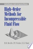 High Order Methods for Incompressible Fluid Flow