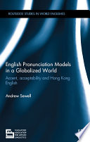 English Pronunciation Models in a Globalized World
