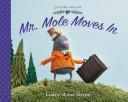 Mr. Mole Moves in