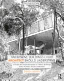 Twenty Five Buildings Every Architect Should Understand Book PDF