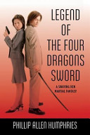 Legend of the Four Dragons Sword A Swaying Hen Martial Fantasy