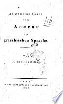 Allgemeine Lehre vom Accent der griechischen Sprache von Carl Goettling