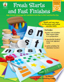 Fresh Starts and Fast Finishes  Grades K   2
