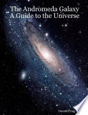 The Andromeda Galaxy A Guide to the Universe