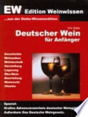 Deutscher Wein f  r Anf  nger   EW Edtion Weinwissen