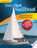 Your First Sailboat  Second Edition