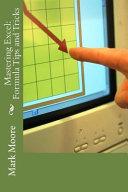Mastering Excel: Formula Tips and Tricks