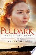 Poldark  The Complete Scripts