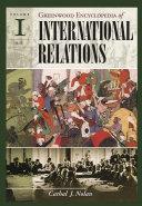 The Greenwood Encyclopedia of International Relations