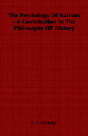 The Psychology Of Nations A Contribution To The Philosophy Of History