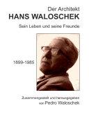 Der Architekt HANS WALOSCHEK