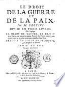 Le Droit De La Guerre Et De La Pax Par M Grotivs