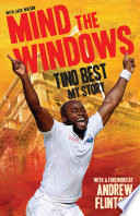 Mind The Windows Tino Best My Story