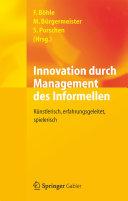 Innovation durch Management des Informellen